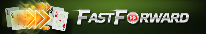 Fast Forward Poker